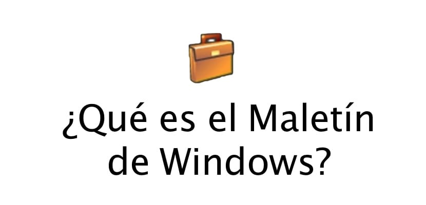 maletin-windows-para-que-sirve